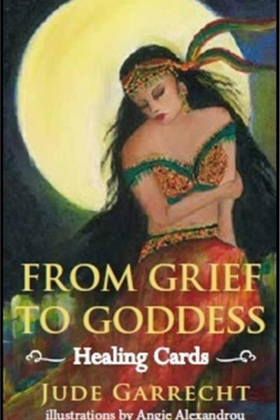 From Grief to Goddess – Healing Cards