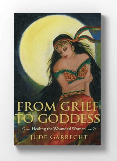From Grief to Goddess – Book
