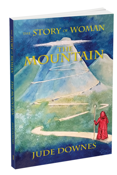 The Story of Woman ~ The Mountain eBook